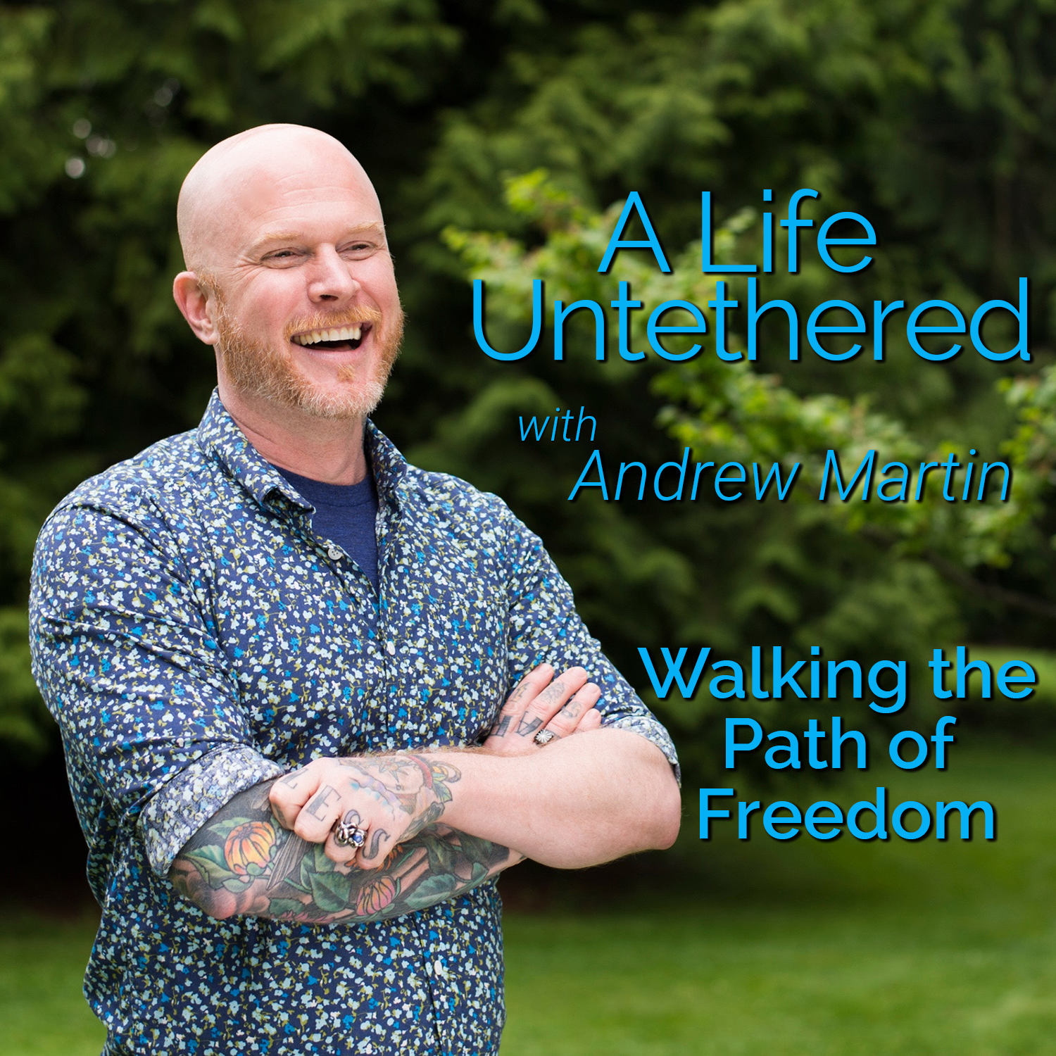 A Life Untethered with Andrew Martin
