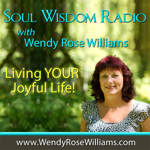 Living Your Joyful Life! with Wendy Rose Williams