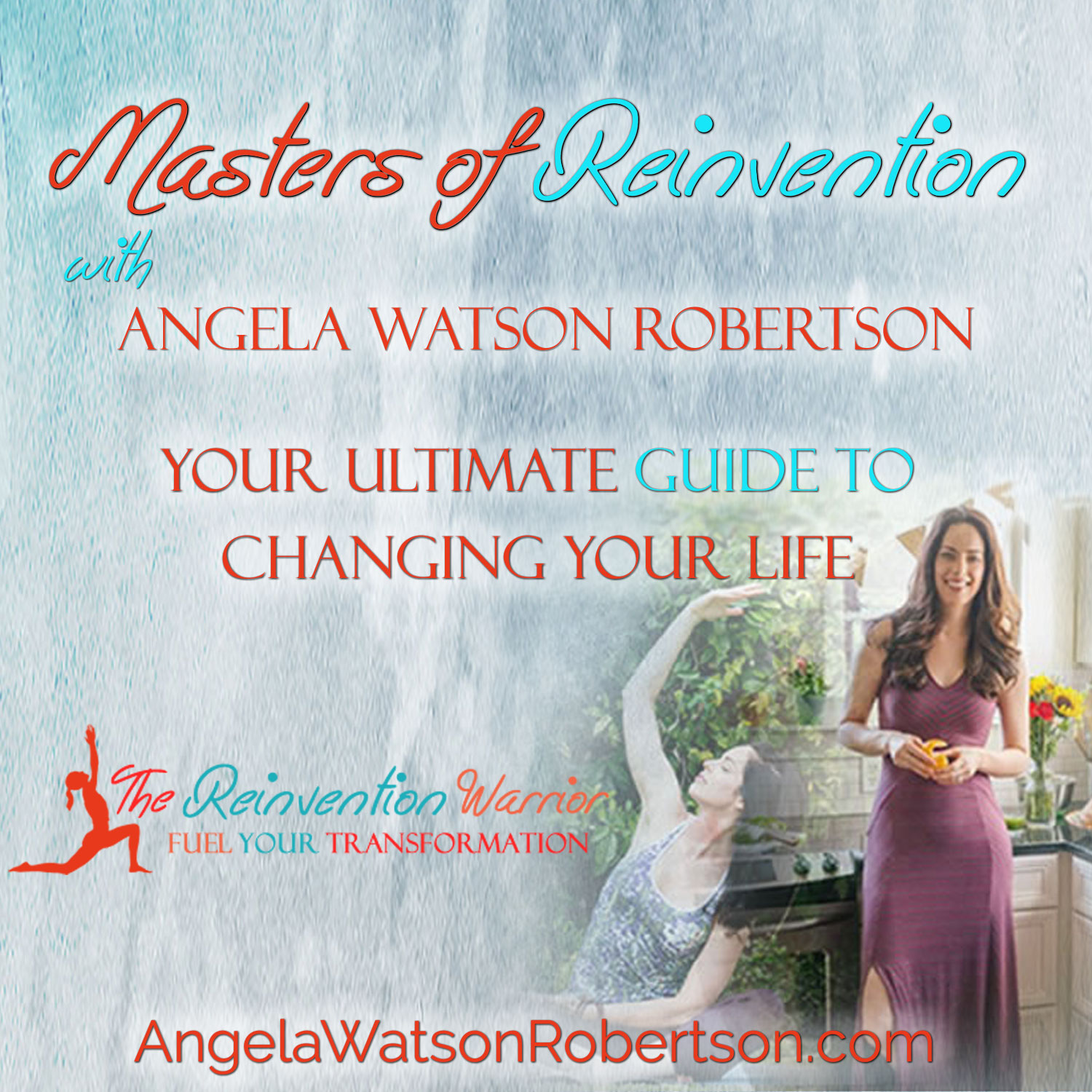 Masters of Reinvention with Angela Watson Robertson