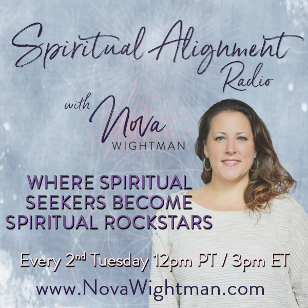 Spiritual Alignment Radio with Nova Wightman
