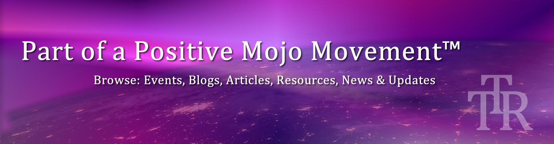 TTR Positive Mojo Movement