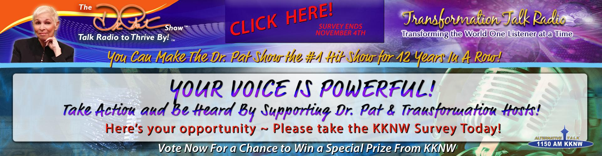 Vote Now and Make Dr. Pat #1 Again for 12 Yrs Running! 2018 KKNW Listener Survey - Deadline Nov. 4th! Please Vote Now