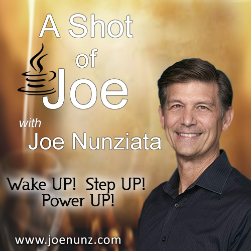 Wake Up! Step Up! Power Up! With a Shot of Joe